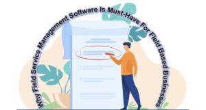 Best Field Service Management